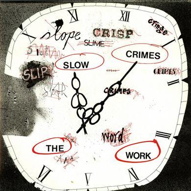 Work SLOW CRIMES Vinyl Record