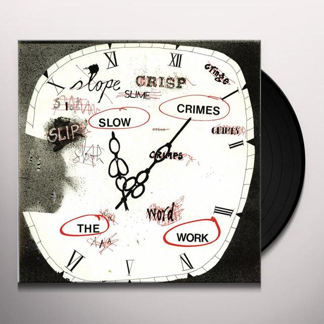 Work SLOW CRIMES (WSV) Vinyl Record