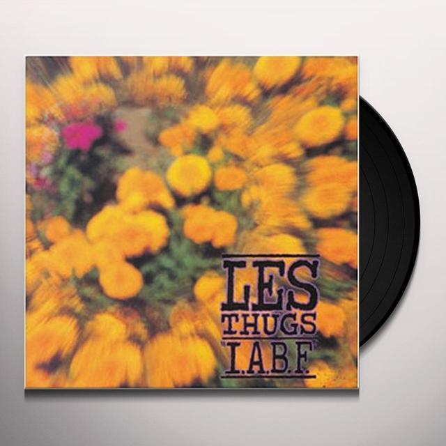 Les Thugs I.A.B.F. Vinyl Record