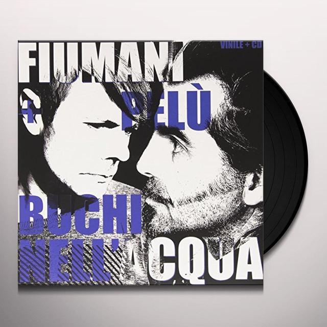 FIUMANI + PELU' BUCHI NELL'ACQUA  (BONUS CD) Vinyl Record - 10 Inch Single, Italy Import