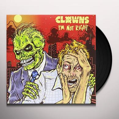 CLOWNS I'M NOT RIGHT Vinyl Record