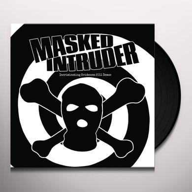 Masked Intruder INCRIMINATING EVIDENCE: 2011 DEMOS Vinyl Record