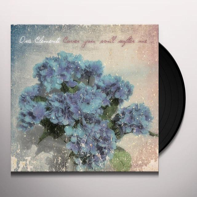 ORA CLEMENTI COVER YOU WILL SOFTER ME Vinyl Record