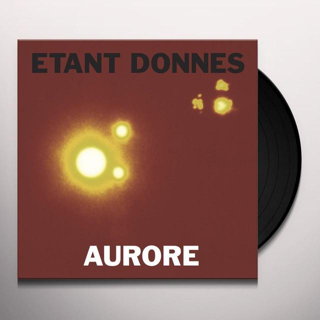 ETANT DONNES AURORE Vinyl Record