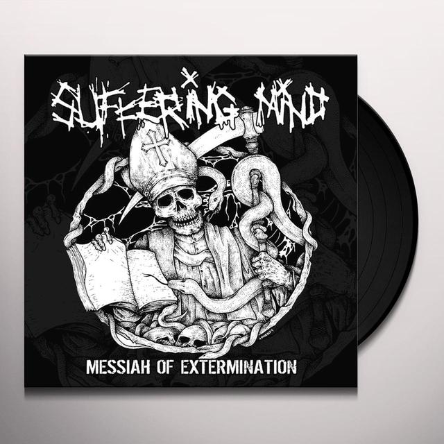 SUFFERING MIND MESSIAH OF EXTERMINATION Vinyl Record