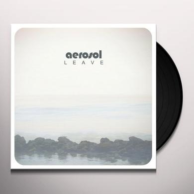 AEROSOL LEAVE Vinyl Record