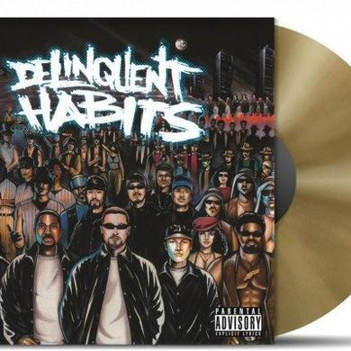 DELINQUENT HABITS (GOLD VINYL) Vinyl Record
