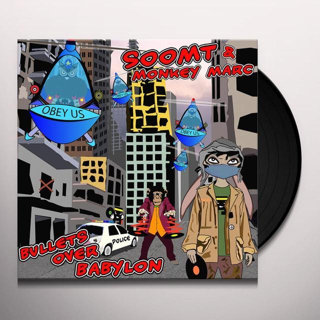 SOOM T & MONKEY MARC BULLETS OVER BABYLON Vinyl Record - UK Release