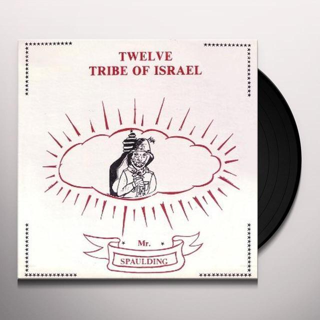 MR SPAULDING TWELVE TRIBE OF ISRAEL: ANTHOLOGY Vinyl Record