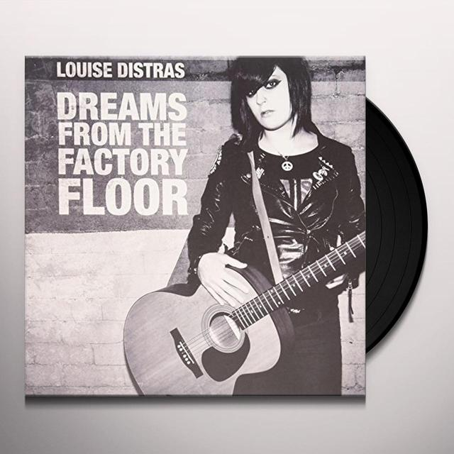 Louise Distras DREAMS FROM THE FACTORY FLOOR Vinyl Record - UK Import