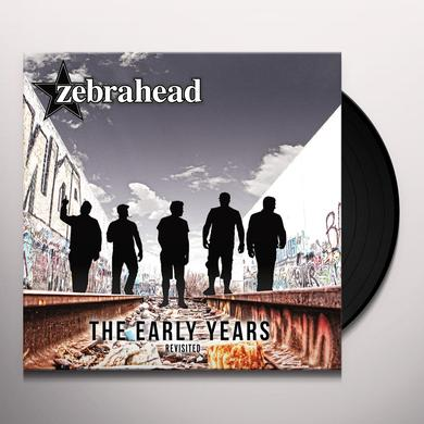 Zebrahead EARLY YEARS - REVISITED Vinyl Record