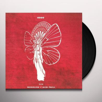 MONOLINK & ACID PAULI END E.P. Vinyl Record