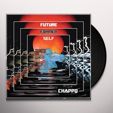 Chappo FUTURE FORMER SELF Vinyl Record