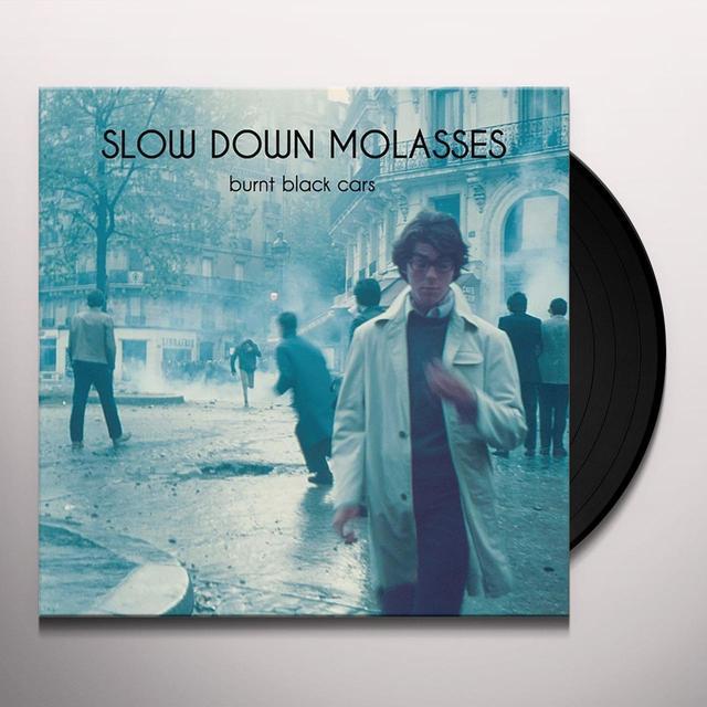 SLOW DOWN MOLASSES BURNT BLACK CARS Vinyl Record