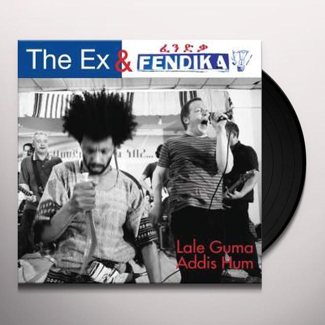 EX / FENDIKA LALE GUMA / ADDIS HUM Vinyl Record