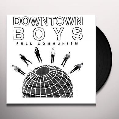 DOWNTOWN BOYS FULL COMMUNISM Vinyl Record