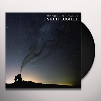 Mandolin Orange SUCH JUBILEE Vinyl Record