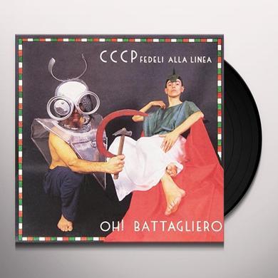 CCCP – Fedeli Alla Linea OH BATTAGLIERO / GUERRA E PACE Vinyl Record