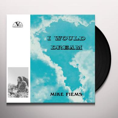 Mike Fiems I WOULD DREAM Vinyl Record - Gatefold Sleeve, Remastered