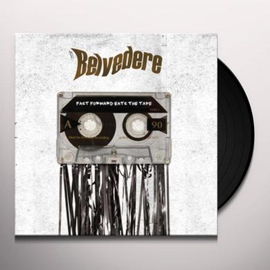 Belvedere FAST FORWARD EATS THE TAPE Vinyl Record
