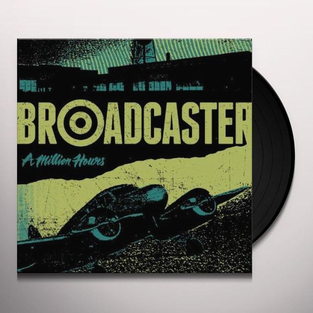Broadcaster MILLION HOURS Vinyl Record