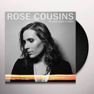 Rose Cousins WE HAVE MADE A SPARK Vinyl Record