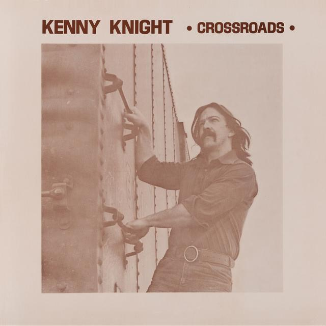 Kenny Knight CROSSROADS Vinyl Record - Digital Download Included