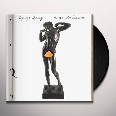 Django Django BORN UNDER SATURN Vinyl Record - Digital Download Included
