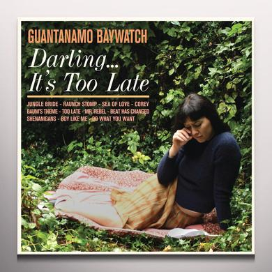 Guantanamo Baywatch DARLING IT'S TOO LATE Vinyl Record