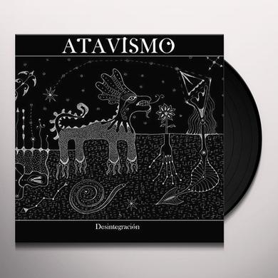 ATAVISMO DESINTEGRACION Vinyl Record