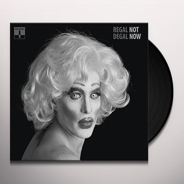 Regal Degal NOT NOW Vinyl Record