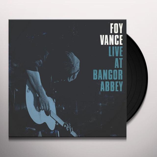 Foy Vance LIVE AT BANGOR ABBEY Vinyl Record