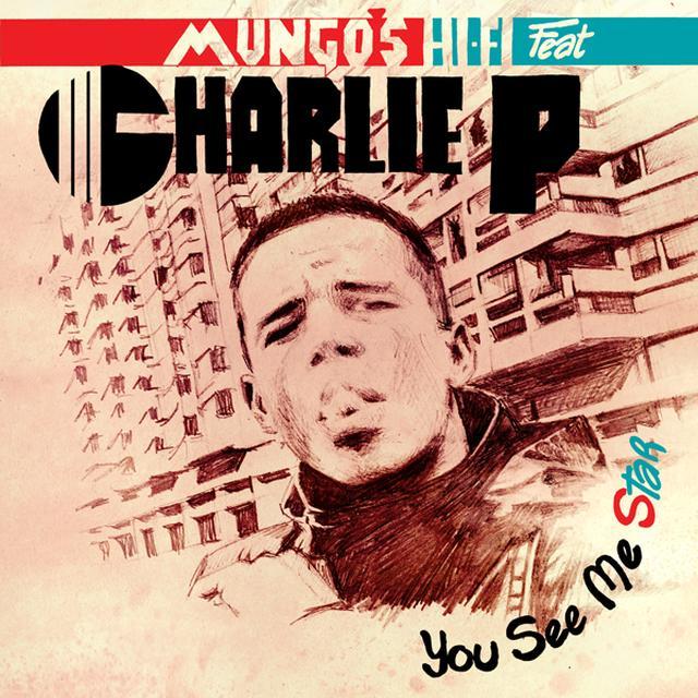 MUNGO'S HI FI / CHARLIE P YOU SEE ME STAR Vinyl Record - UK Import