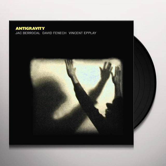 Jac Berrocal / David Fenech / Vincent Epplay ANTIGRAVITY Vinyl Record - UK Import