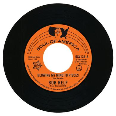 Bob Relf BLOWING MY MIND TO PEICES / GIRL YOU'RE MY KIND Vinyl Record