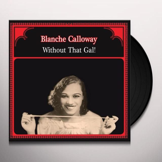 Blanche Calloway WITHOUT THAT GAL Vinyl Record - Italy Release