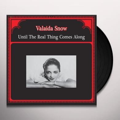 SNOW VALAIDA UNTIL THE REAL THING COMES ALONG Vinyl Record - Italy Release