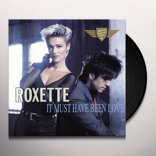 Roxette IT MUST HAVE BEEN LOVE-25TH ANNIVERSARY Vinyl Record - 10 Inch Single