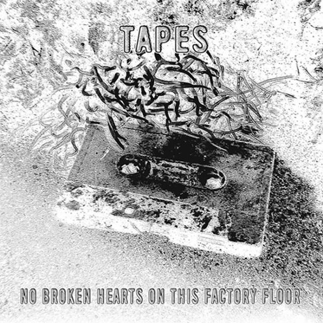 Tapes NO BROKEN HEARTS ON THIS FACTORY FLOOR Vinyl Record