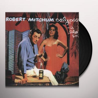 Robert Mitchum CALYPSO - IS LIKE SO Vinyl Record