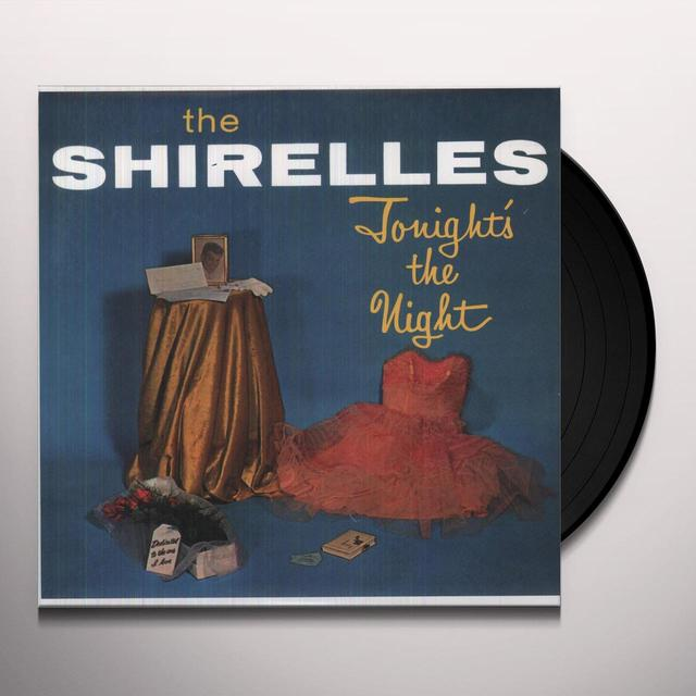 The Shirelles TONIGHT'S THE NIGHT Vinyl Record