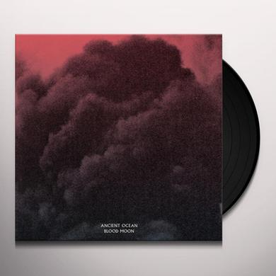 ANCIENT OCEAN BLOOD MOON Vinyl Record - Black Vinyl