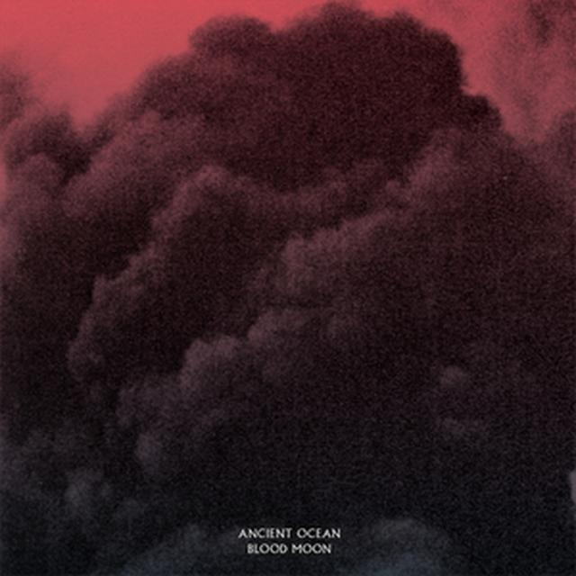 ANCIENT OCEAN BLOOD MOON Vinyl Record - Black Vinyl