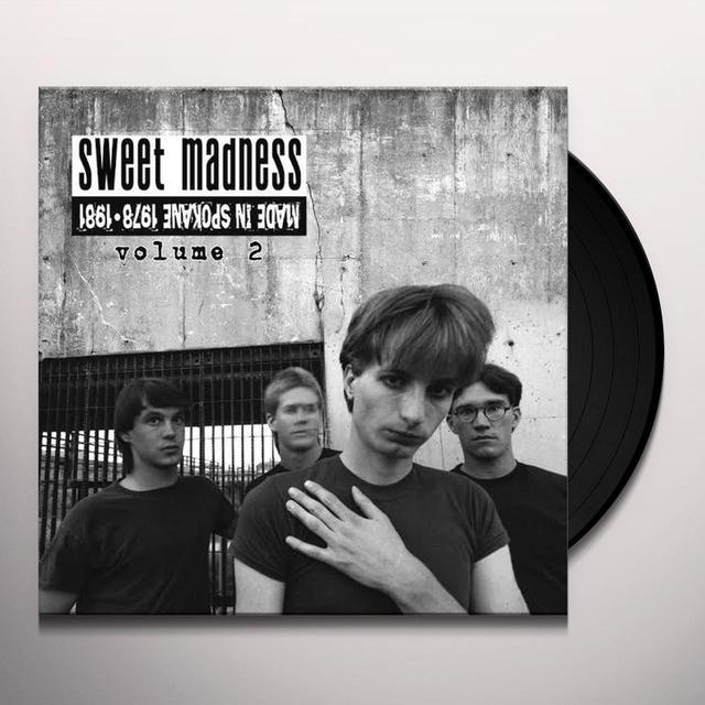 Sweet Madness MADE IN SPOKANE: 1978-1981 VOL. 2 Vinyl Record