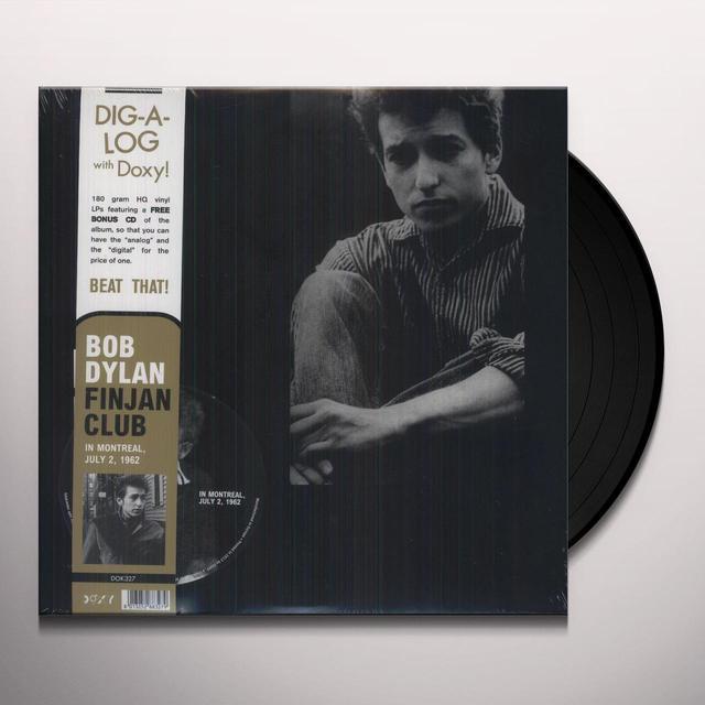 Bob Dylan FINJAN CLUB IN MONTREAL JULY 2 1962 Vinyl Record - w/CD