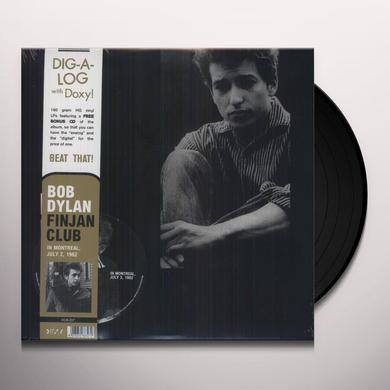 Bob Dylan FINJAN CLUB IN MONTREAL JULY 2 1962 Vinyl Record