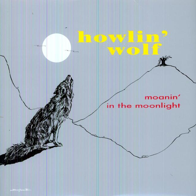howlin' wolf MOANIN' IN THE MOONLIGHT Vinyl Record
