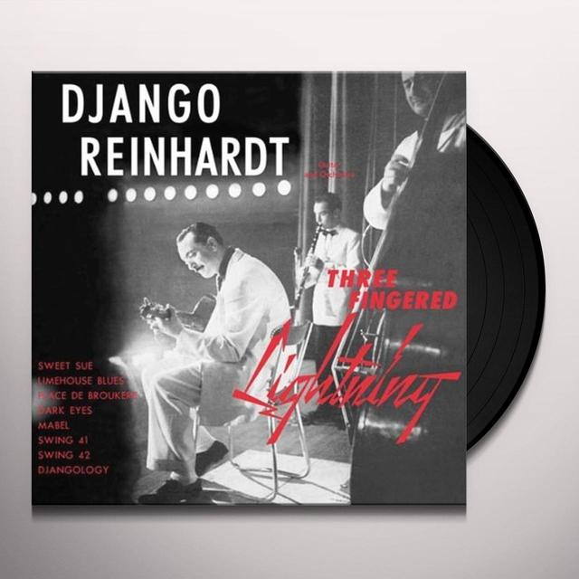 Django Reinhardt THREE FINGERED LIGHTNING Vinyl Record