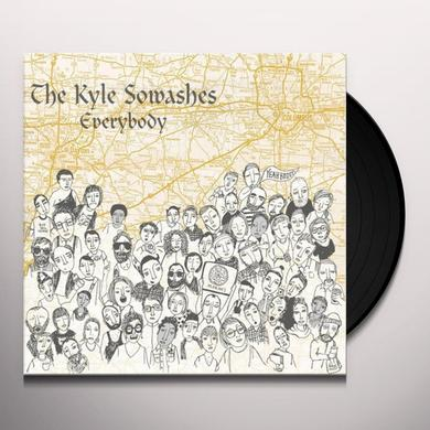 The Kyle Sowashes EVERYBODY Vinyl Record