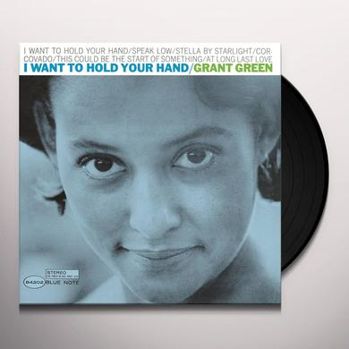 Grant Green I WANT TO HOLD YOUR HAND Vinyl Record